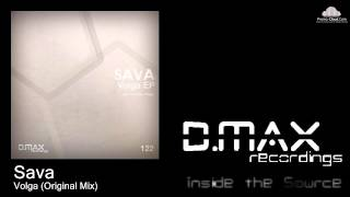 Sava - Volga (Original Mix)