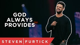 God Always Provides… Right? | Pastor Steven Furtick thumbnail