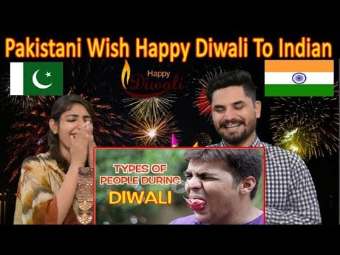 Pakistani Wish Happy Diwali To Indian | Pakistani Reacts To Types Of People During Diwali