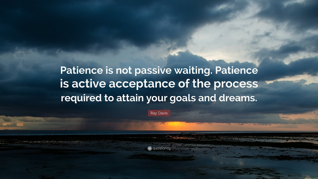 TOP 50 Patience Quotes