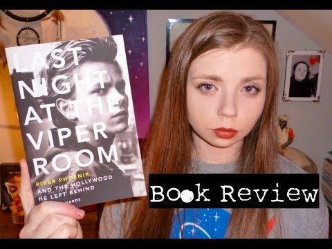 Last Night at The Viper Room | Book Review