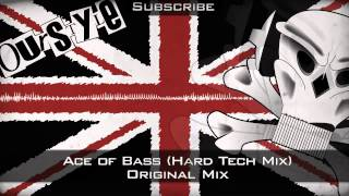 Bass Brothers - Ace of Bass (Hard Tech Mix)