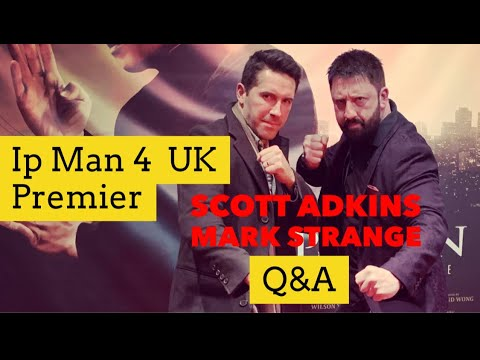 Scott Adkins Mark Strange Ip Man 4 Uk Premier Qa