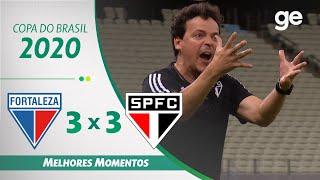 FORTALEZA 3 X 3 SÃO PAULO | MELHORES MOMENTOS | OITAVAS DE FINAL DA COPA DO BRASIL 2020 | ge.globo