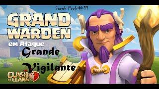 Clash of Clans!Sneak Peek #11 Novo Herói!Grande Vigilante!