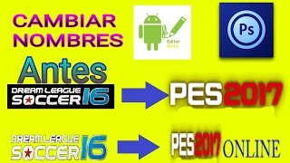 CAMBIAR NOMBRES DE DREAM LEAGUE SOCCER