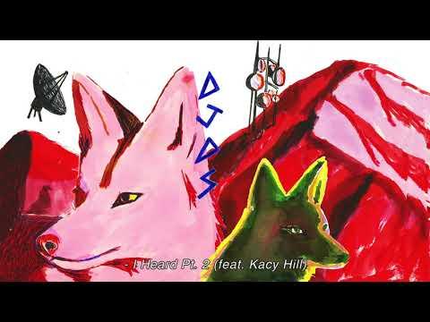 DJDS - I Heard Pt 2 feat. Kacy Hill (Official Audio)