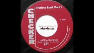 Aretha Franklin Precious Lord Part 1 2 - 7 - 1960.mp3