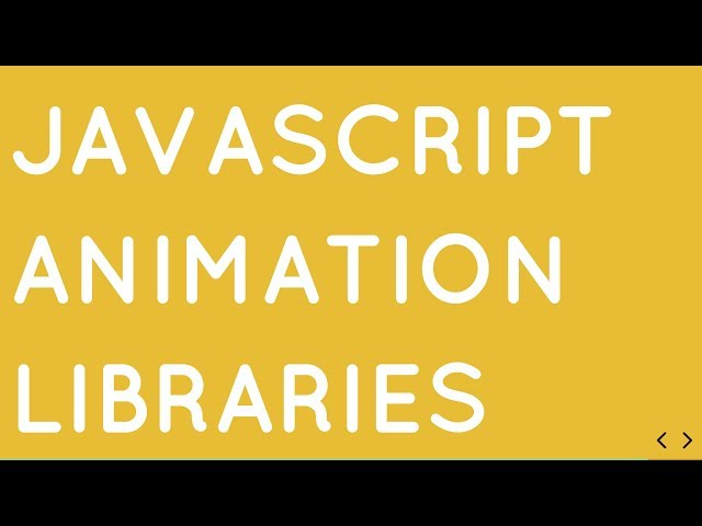 Top 10 Open Source Javascript Libraries for Building Animations for Developers in 2019