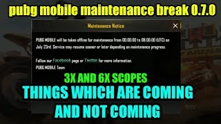 Pubg mobile maintenance break update leaks 0.7.0 update global beta..