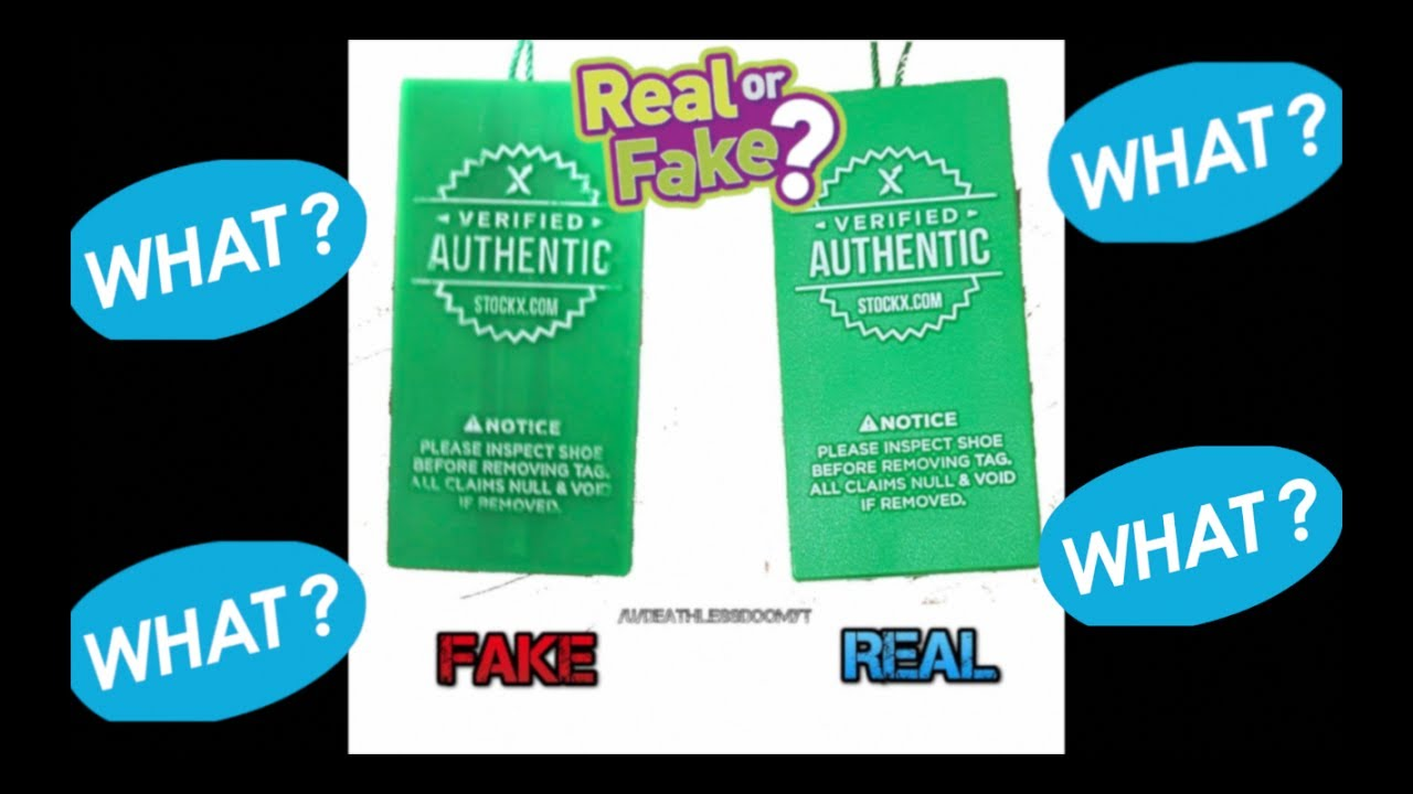 This Tag: FAKE STOCKX AUTHENTICATION HANG TAGS HAVE HIT THE MARKET