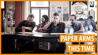 """Paper Arms - """"This Time"""" (Audio Stream)"""