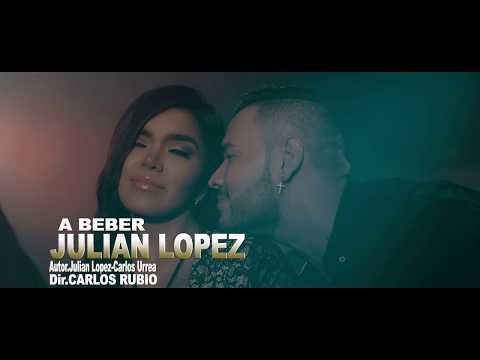 Julian Lopez - A Beber