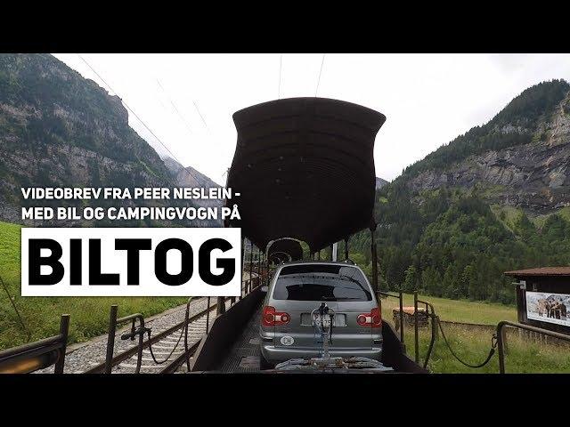 Videobrev fra Peer Neslein - Bil og campingvogn på biltog