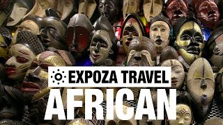 Africa – Colours of the Dark continent Vacation Travel Video Guide