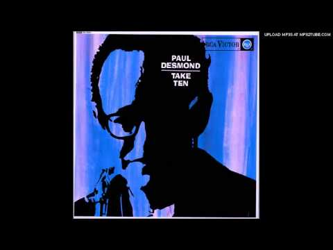Paul Desmond - Take 10 HQ Original (Album:Take 10) 1963