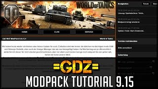 World of Tanks - GdZ Modpack Tutorial für 9.15 [ deutsch | guide | how to ]