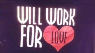Work 4 Love