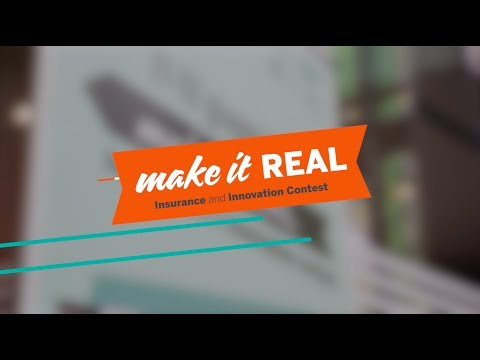 Make it Real - Insurance and Innovation Contest