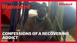 """I was introduced to drugs at a tender age by peers"" Confessions of a recovering addict from Umoja"