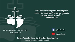 IPBJ | Estudo Biblico: Efesios 4.4-16 | 29/09/2021
