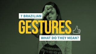 Can You Guess The Meanings Of These 7 Brazilian Gestures?