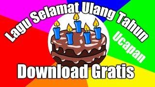 Lagu Selamat Ulang Tahun , Download gratis