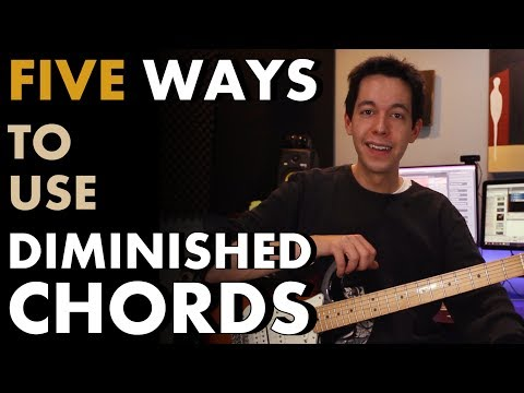 5 Easy Ways to Use and Write with Diminished Chords [MUSIC THEORY – CHORD PROGRESSIONS]