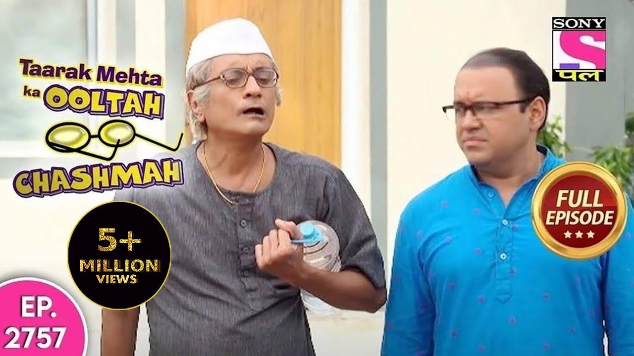 Taarak Mehta Ka Ooltah Chashmah | तारक मेहता का उल्टा चश्मा | Episode 2757 |  16th June, 2021