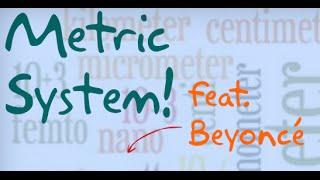 Metric System Conversions with Beyoncé