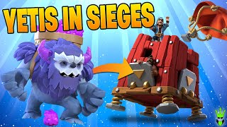 YETIS IN SIEGE MACHINES ARE SICK! - Clash of Clans
