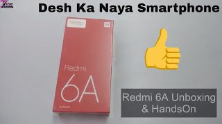 Redmi 6A Unboxing & Review – Desh ka Naya Smartphone | Best Budget Phone Under 6000 With Face Lock