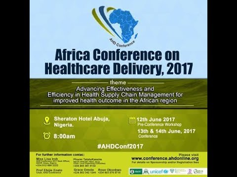Africa Conference on Healthcare Delivery (AHD Conference 2017)