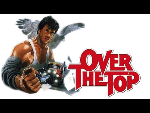 Over the Top (1987) Movie Review - Criminally Underrated