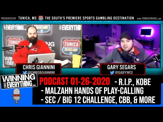 WCE: Podcast 200126 - RIP Kobe, Gus Malzahn gives up playcalling, CBB