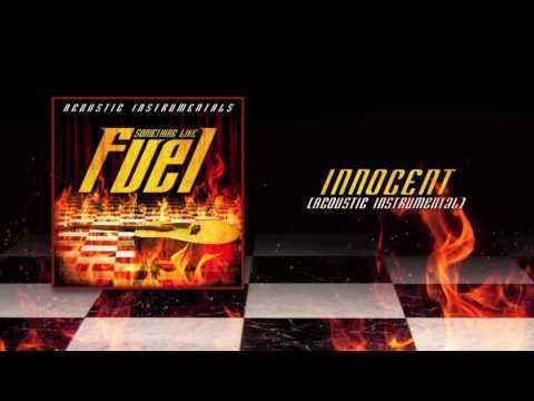 Fuel  - Innocent (Acoustic Instrumental)