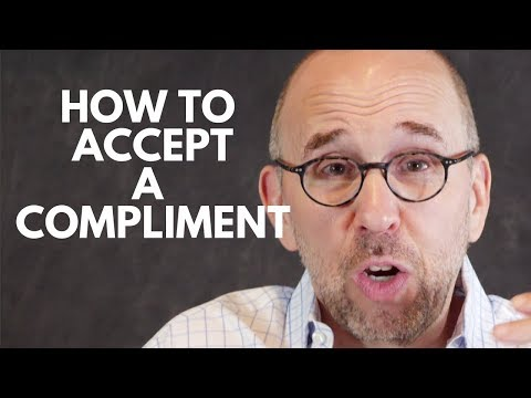 How to Accept Compliments and Why It's So Hard