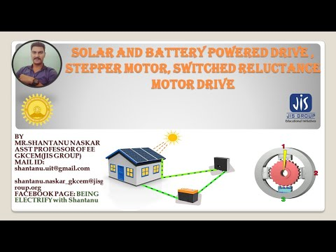 SOLAR &  BATTERY POWERED,STEPPER MOTOR, SWITCHED RELUCTANCE MOTOR DRIVES |LEC-12|ELECTRIC DRIVES|