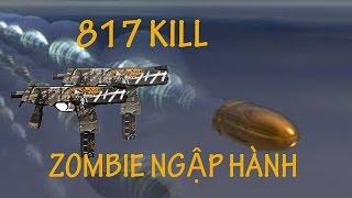 817 kill trung cấp hong lăng thất thủ   tmp ghetto   thư top zombie