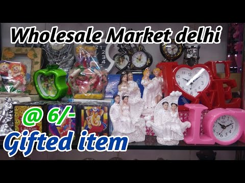 Gifted item Wholesale Market  ||  Gift item Wholesale Market delhi  || Gift item Wholesale