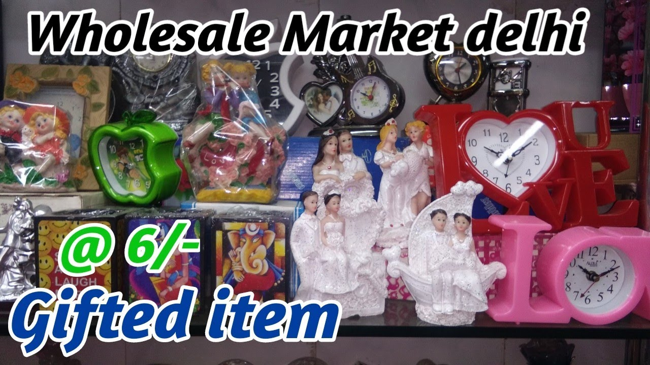 a4f6dd44fd8 Gifted item Wholesale Market || Gift item Wholesale Market delhi || Gift  item Wholesale