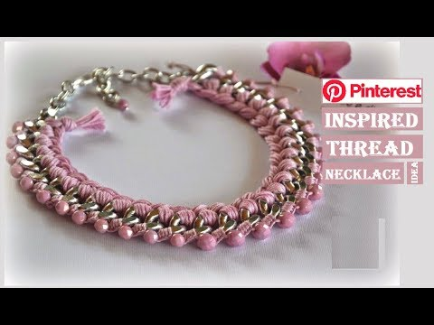 PINTEREST INSPIRED Handmade Necklace Ideas | How To Make Thread Necklace At Home| Creation&you