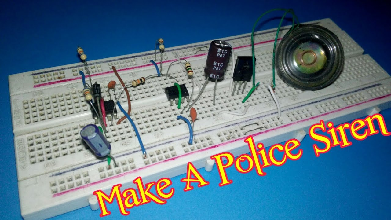 Police Siren Wiring Diagram Trusted Wire How To Make A Circuit On Breadboard Youtube Horn