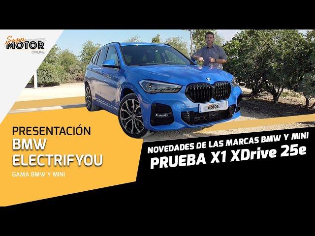 BMW #ElectrifYou / Prueba BMW X1 XDrive25e / SuperMotor.Online