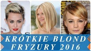 Krótkie blond fryzury 2016