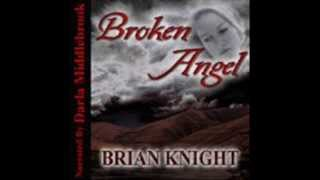 Gambar cover Darla Middlebrook reads from Broken Angel by Brian Knight