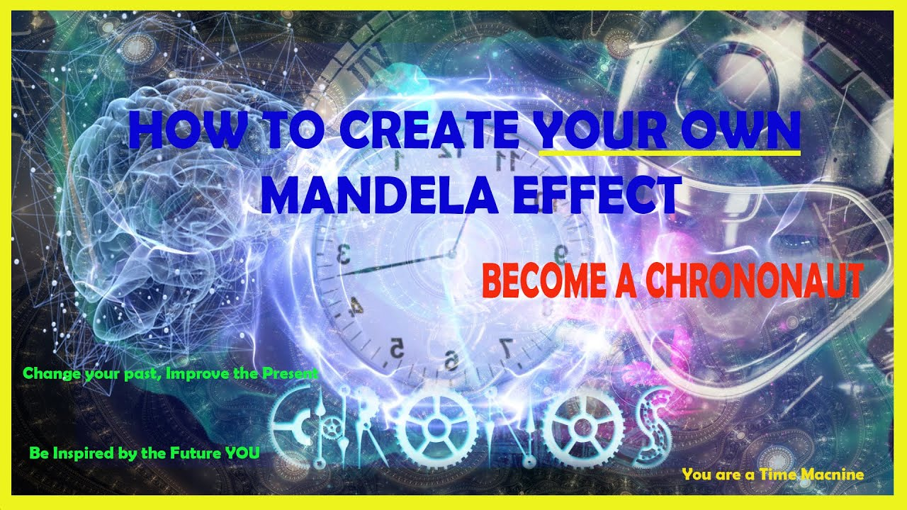 Time Travel Step by Step: Self Inspire with your OWN Mandela Effect