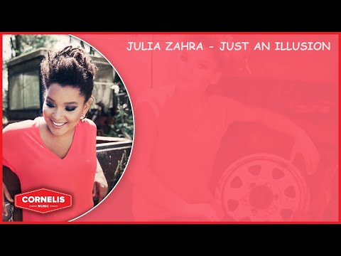 Julia Zahra - Just an Illusion (Lyrics Video)