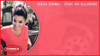 Julia Zahra - Just an Illusion (Lyrics Video) - Beste Zangers
