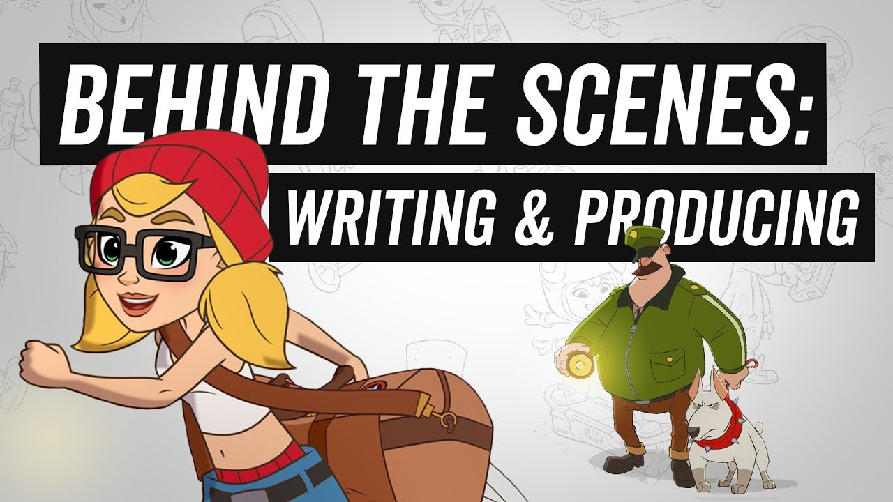 Subway Surfers The Animated Series - Behind The Scenes - Writing & Producing